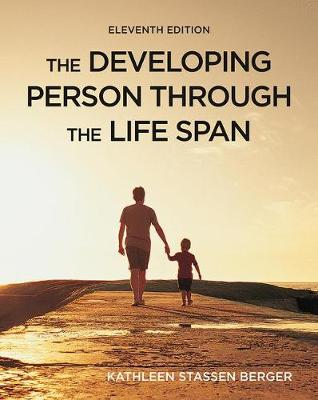 The Developing Person Through the Life Span - Berger, Kathleen