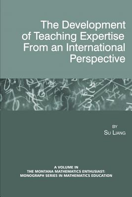 The Development of Teaching Expertise from an International Perspective - Liang, Su