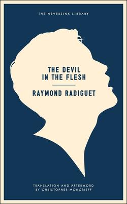 The Devil in the Flesh - Radiguet, Raymond