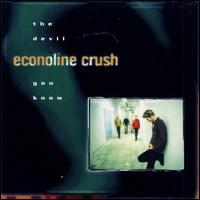 The Devil You Know - Econoline Crush