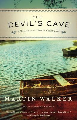 The Devil's Cave: A Mystery of the French Countryside - Walker, Martin