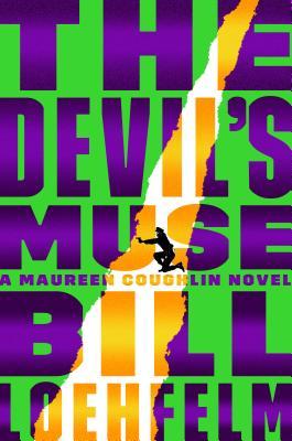 The Devil's Muse - Loehfelm, Bill