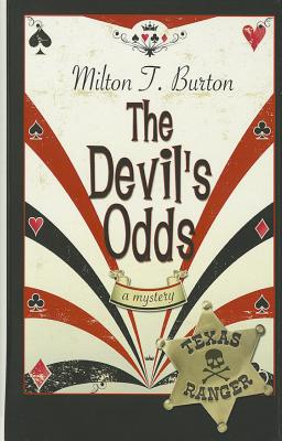 The Devil's Odds - Burton, Milton T
