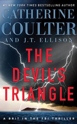 The Devil's Triangle - Coulter, Catherine, and Ellison, J T, and Andrews, MacLeod (Read by)