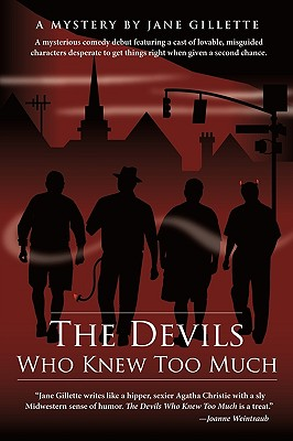 The Devils Who Knew Too Much: A Mysterious Comedy - Jane Gillette, Gillette