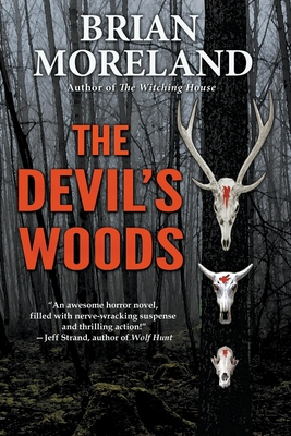 The Devil's Woods - Moreland, Brian