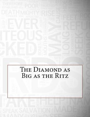 The Diamond as Big as the Ritz - Fitzgerald, Francis Scott