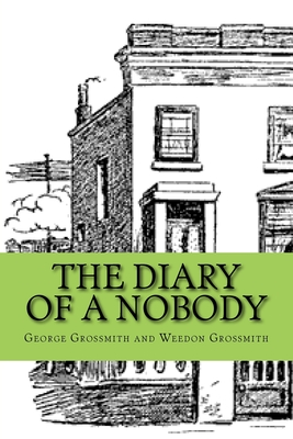 The Diary of a Nobody - Grossmith, Weedon, and Classics, 510 (Editor), and Grossmith, George