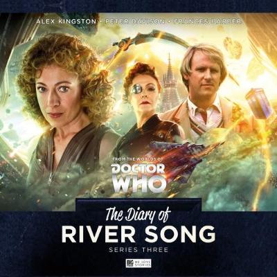 The Diary of River Song - Series 3 - Fountain, Nev, and Rayner, Jac, and Dorney, John