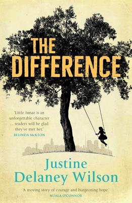 The Difference - Delaney Wilson, Justine