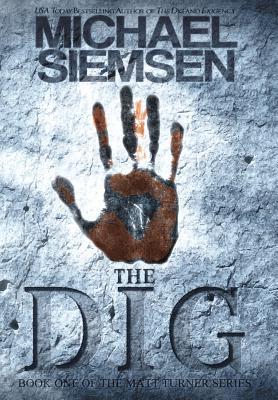 The Dig - Siemsen, Michael