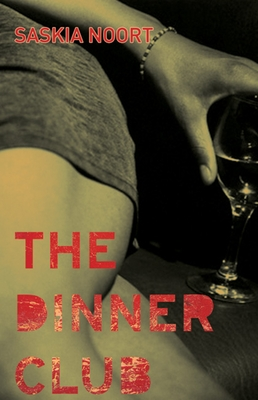 The Dinner Club - Noort, Saskia