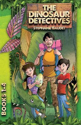 The Dinosaur Detectives: Books 1-4 - Baudet, Stephanie