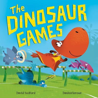 The Dinosaur Games - Bedford, David