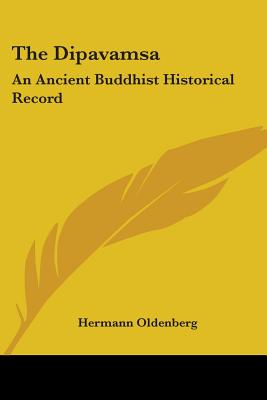 The Dipavamsa: An Ancient Buddhist Historical Record - Oldenberg, Hermann (Editor)