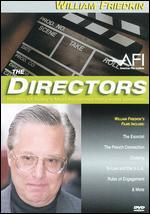 The Directors: William Friedkin