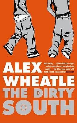 The Dirty South - Wheatle, Alex