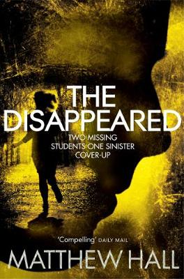The Disappeared - Hall, M. R.