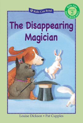 The Disappearing Magician - Dickson, Louise