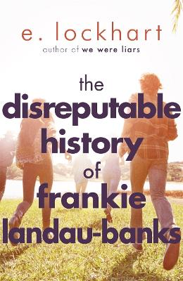 The Disreputable History of Frankie Landau-Banks - Lockhart, Emily