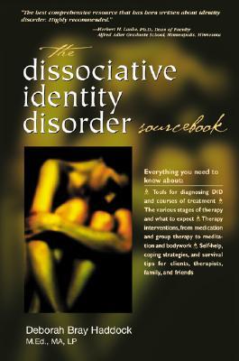 The Dissociative Identity Disorder Sourcebook - Haddock, Deborah