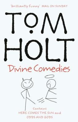 The Divine Comedies: Here Come the Sun/Odds and Gods - Holt, Tom