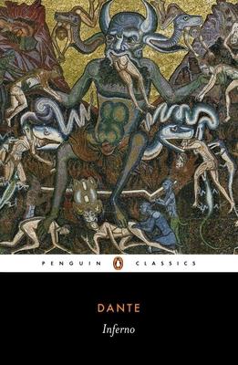 The Divine Comedy I: Inferno - Alighieri, Dante, and Kirkpatrick, Robin (Editor)