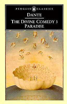 The Divine Comedy: Volume 3: Paradise - Alighieri, Dante, and Scott-Giles, C Wilfrid, and Sayers, Dorothy L (Translated by)