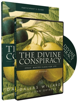The Divine Conspiracy: Jesus' Master Class for Life - Willard, Dallas, Professor