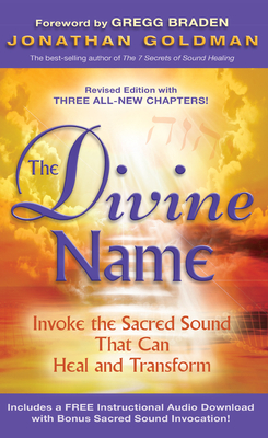 The Divine Name: The Sound That Can Change the World - Goldman, Jonathan
