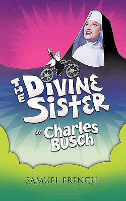 The Divine Sister - Busch, Charles
