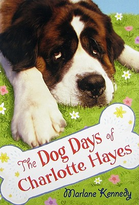 The Dog Days of Charlotte Hayes - Kennedy, Marlane