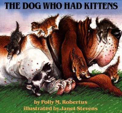 The Dog Who Had Kittens - Robertus, Polly