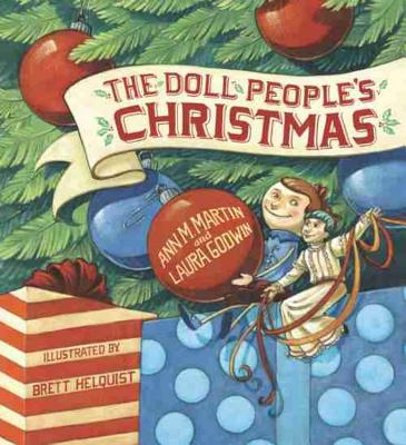 The Doll People's Christmas - Martin, Ann M, and Godwin, Laura