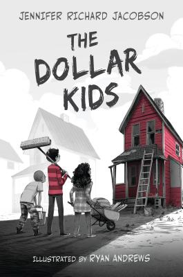 The Dollar Kids - Jacobson, Jennifer Richard