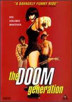 The Doom Generation [Unrated]