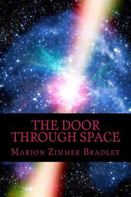 The Door Through Space - Zimmer Bradley, Marion