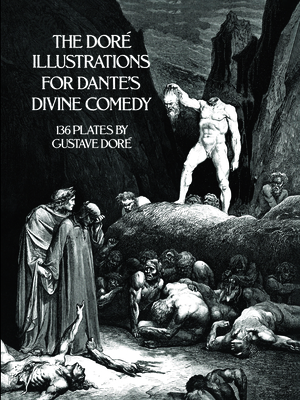 The Doré Illustrations for Dante's Divine Comedy - Dore, Gustave