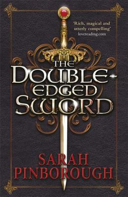 The Double-Edged Sword: Book 1 - Pinborough, Sarah