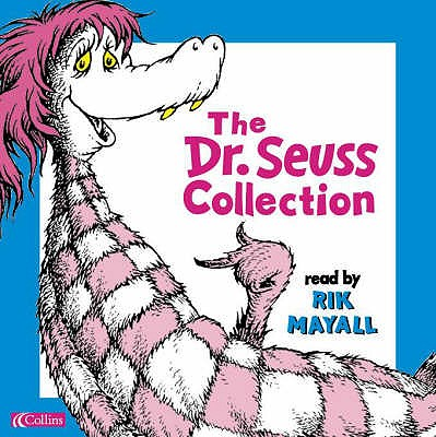 The Dr. Seuss Collection - Dr. Seuss, and Mayall, Rik (Read by)