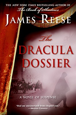 The Dracula Dossier - Reese, James