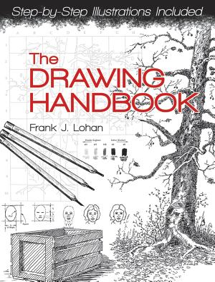 The Drawing Handbook - Lohan, Frank J.