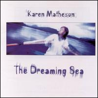 The Dreaming Sea - Karen Matheson