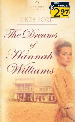 The Dreams of Hannah Williams - Ford, Linda