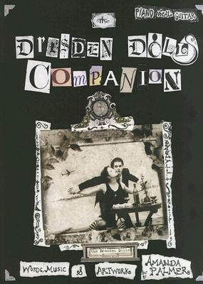 The Dresden Dolls Companion - Dresden Dolls, The