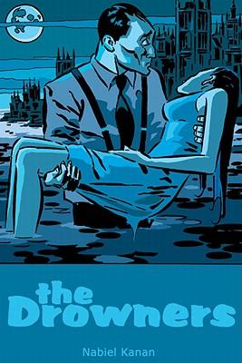 The Drowners - Kanan, Nabiel