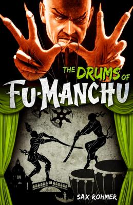 The Drums of Fu-Manchu - Rohmer, Sax
