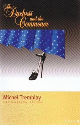 The Duchess and the Commoner - Tremblay, Michel