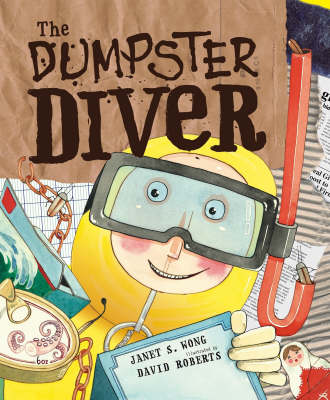 The Dumpster Diver - Wong, Janet S