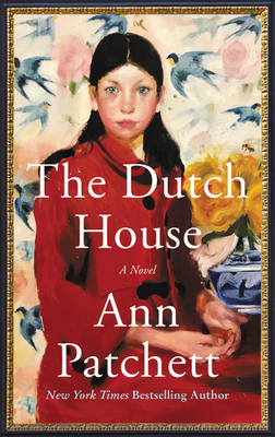 The Dutch House - Patchett, Ann